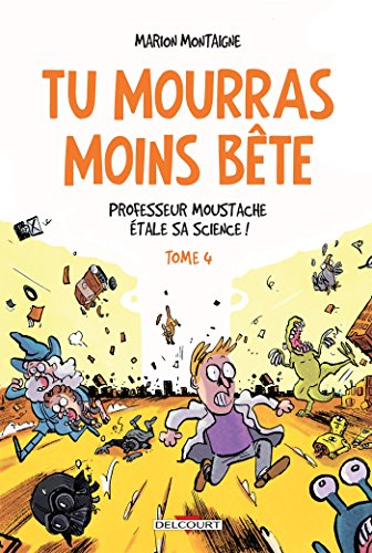 PROFESSEUR MOUSTACHE ÉTALE SA SCIENCE !